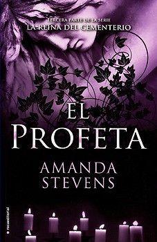 PROFETA,EL  AMANDA STEVENS  SIGMARLIBROS