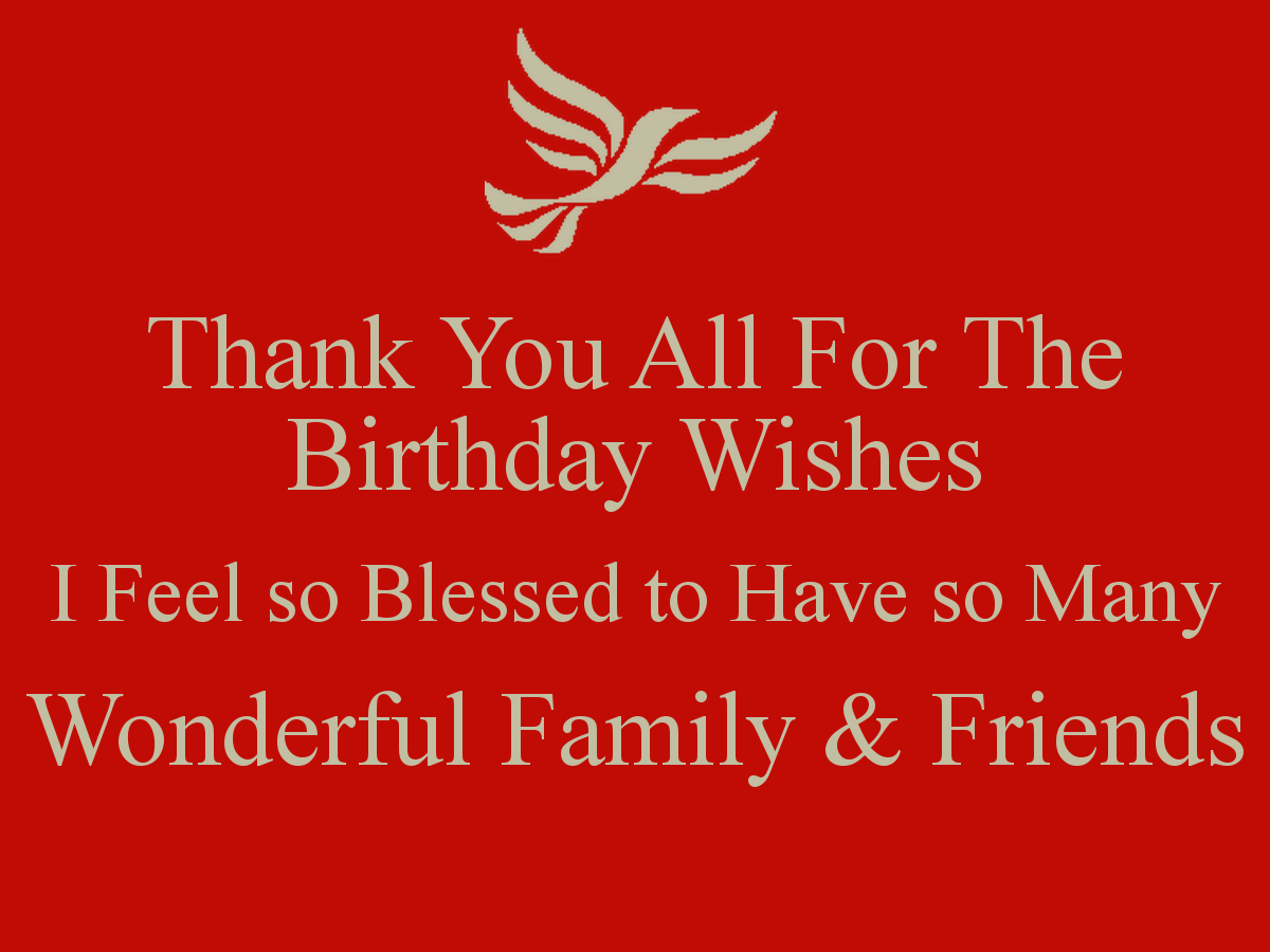 Thank you all for the birthday wishes i feel so blessed to have so thank you all for all your birthday wishes m4hsunfo Images