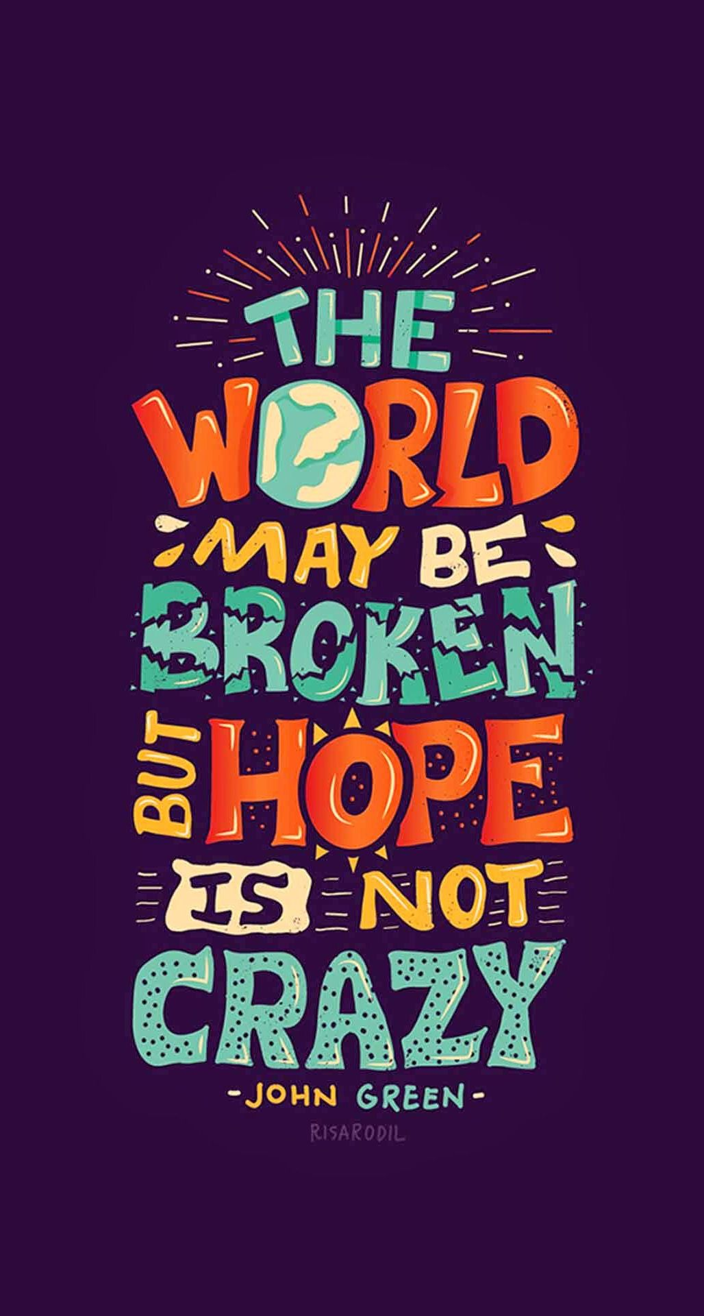 Hd wallpaper quotes for iphone - Hope Is Not Crazy Broken World Iphone 6 Plus Hd Wallpaper