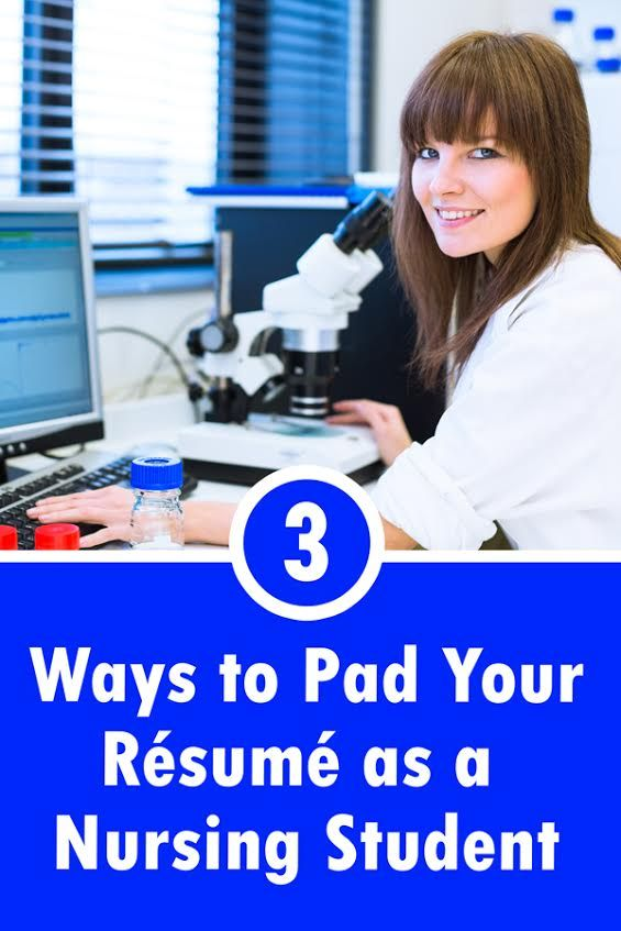 3 Ways to Pad Your Resume as Nursing Student Best of the NCLEX - resume for nursing school