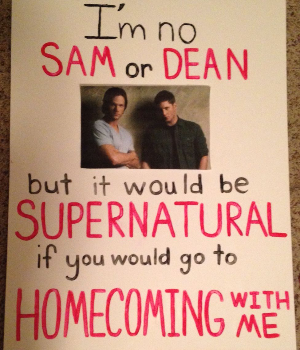 Supernatural Show Homecoming Proposal A Cute Way To Ask A Major Fangirl To  Homecoming