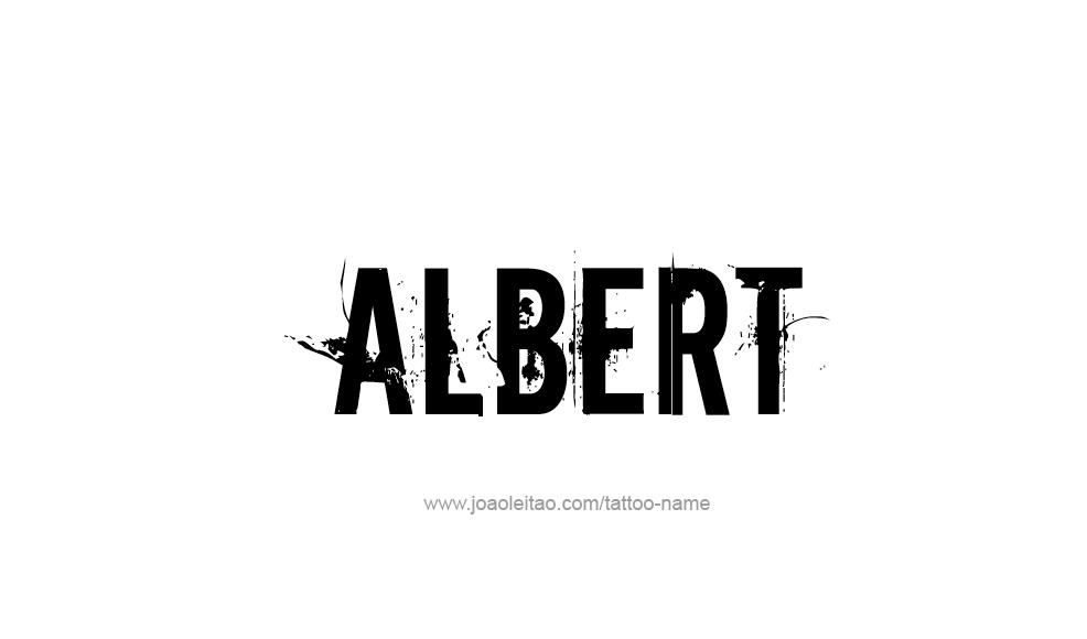 Albert Name Tattoo Designs Name Tattoo Designs Name Tattoos Name Tattoo