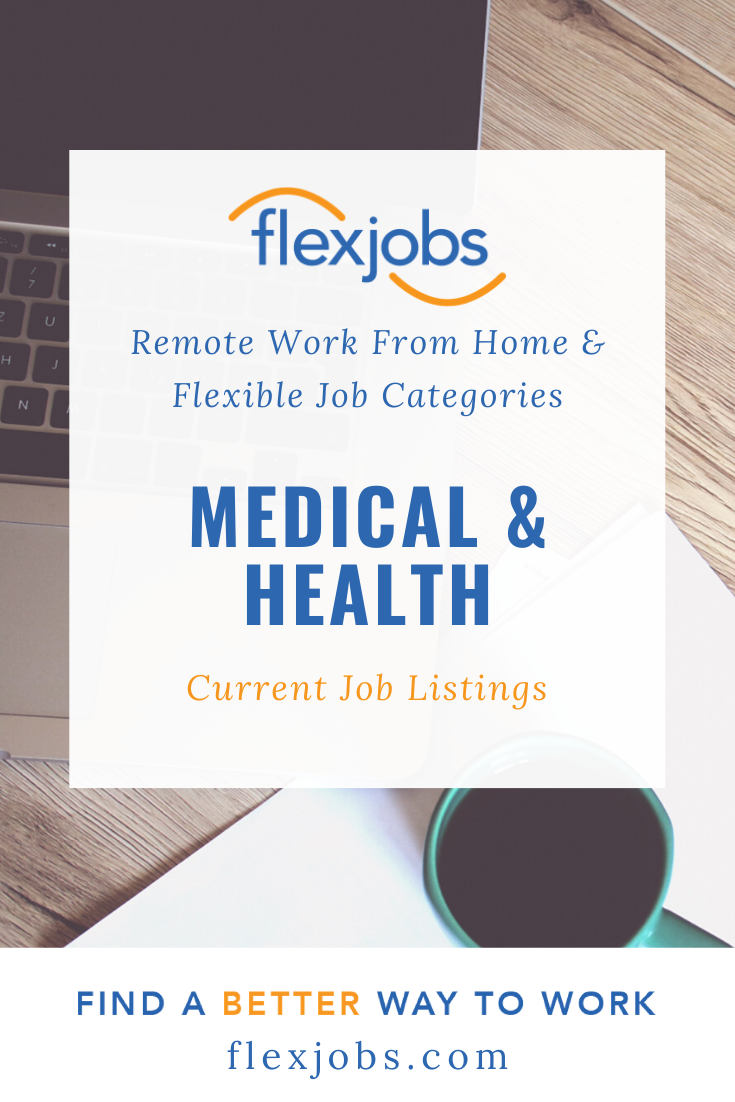 Medical Health Current Job Listings Flexjobs Com In 2020