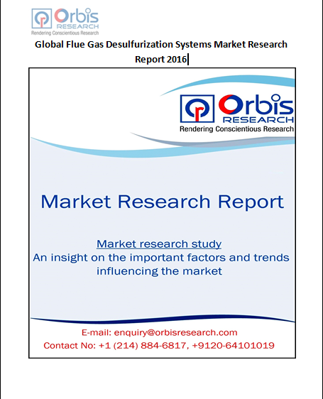 The Global Flue Gas Desulfurization Systems Market Research Report 2016 is a valuable source of insightful data for business strategists.  Request a sample of this report @ http://www.orbisresearch.com/contacts/request-sample/140393 . Browse the complete report @ http://www.orbisresearch.com/reports/index/global-flue-gas-desulfurization-systems-market-research-report-2016 .