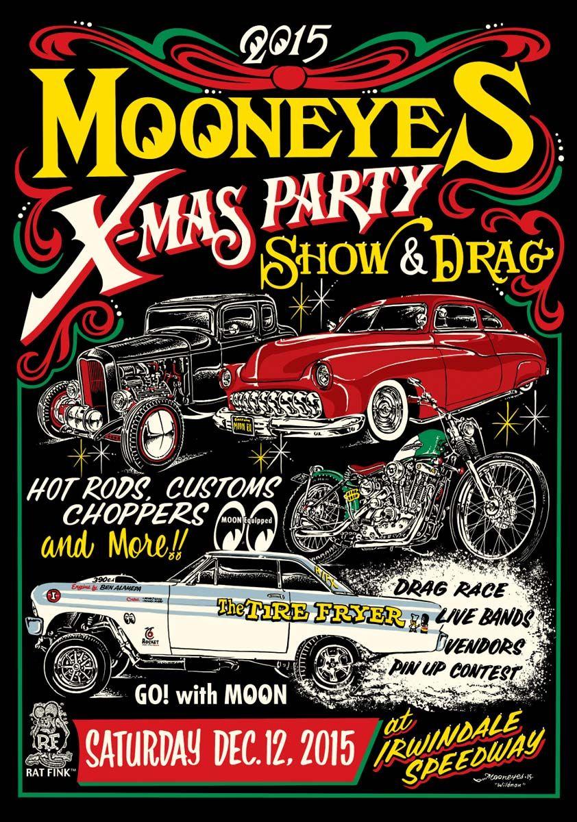Mooneyes X-Mas Party | Old Rides | Pinterest | Kustom, Automotive ...
