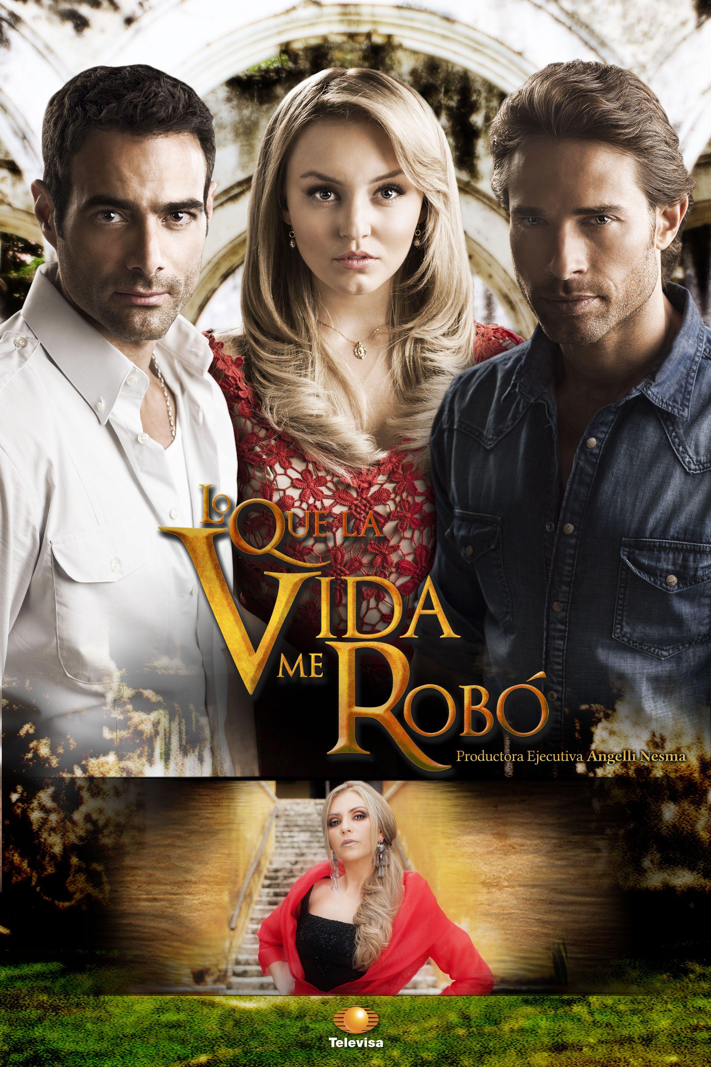 Angelique Boyer Movies And Tv Shows lo que la vida me robó (mexico 2013) - angelique boyer