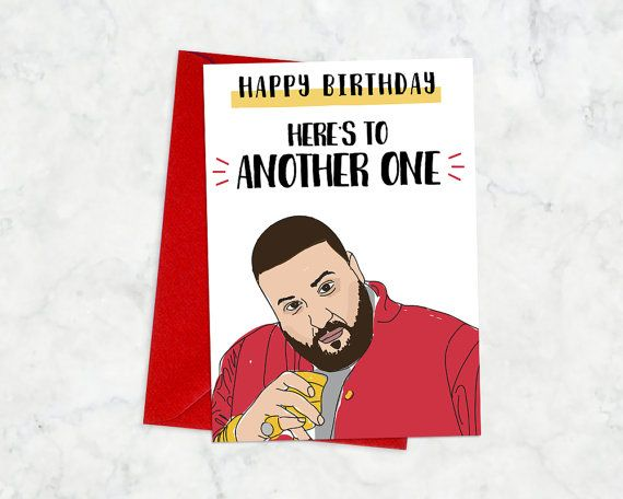 Printable DJ Khaled Birthday Card Another One Happy Funny Rap Hiphop Cards BASICS Listing
