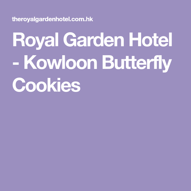 Royal Garden Hotel Kowloon Butterfly Cookies Butterfly Cookies Cookie Gift Box Cookie Gifts