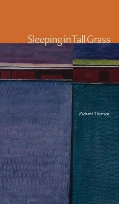 Sleeping in Tall Grass by Richard Therrien, finalist for the 2017 Dorothy Livesay Poetry Prize