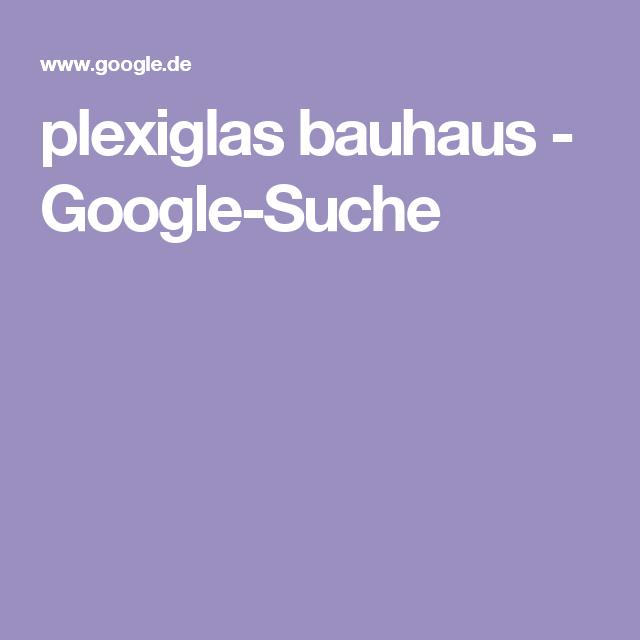plexiglas bauhaus - Google-Suche