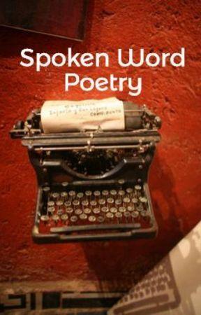 Spoken Word Poetry - 21 by Patrick Roche - Wattpad