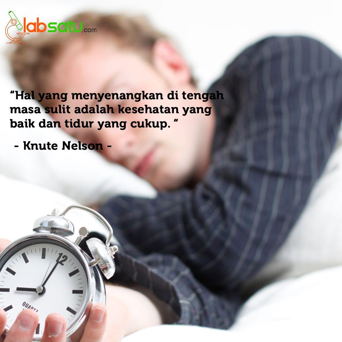 Tidur Adalah Kegiatan Yang Dilakukan Orang Orang Yang Lemah