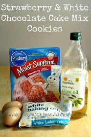 This is how we Mommy: Strawberry & White Chocolate Cake Mix Cookies