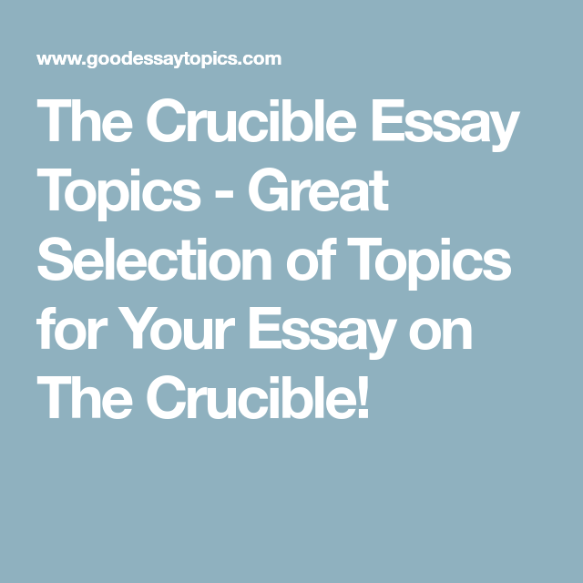 Narrative Essays Examples For High School The Crucible Essay Topics  Great Selection Of Topics For Your Essay On The  Crucible Essay On Terrorism In English also My English Class Essay The Crucible Essay Topics  Great Selection Of Topics For Your Essay  High School Reflective Essay Examples
