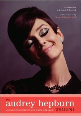 The Audrey Hepburn Treasures : Pictures and Mementos from a Life of Style and Purpose // I have this book