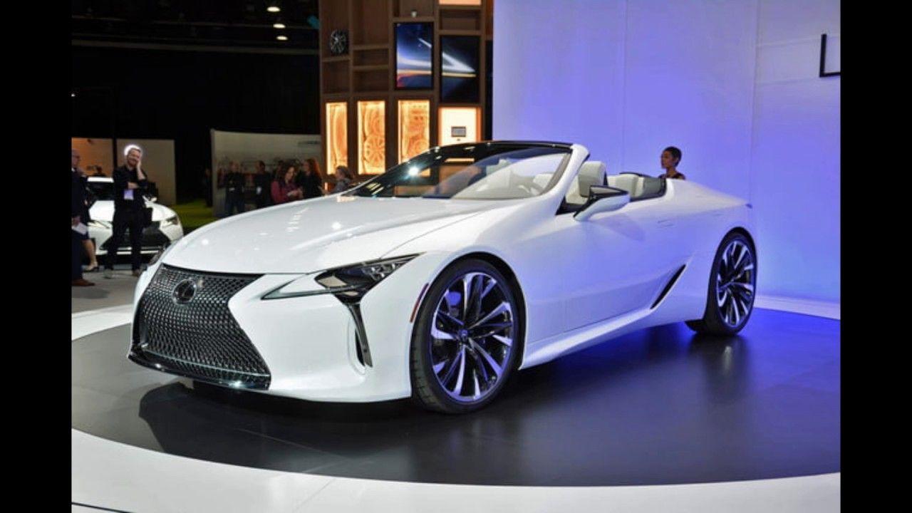 2020 Lexus Lc Convertible New Modern Design And Details Lexus Convertible Lexus Lexus Lc