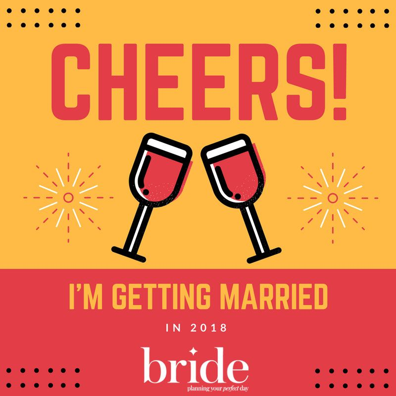 Cheers! I'm Getting Married In 2018.