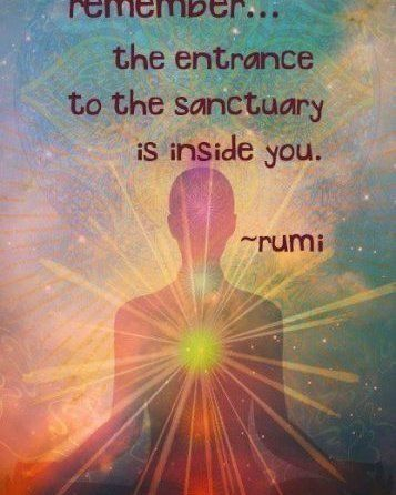 The emtrance to the sanctuary is inside you - Rumi  #meditation #loveyourself #incredible #yoga #justlovelife #aloyoga #rumi