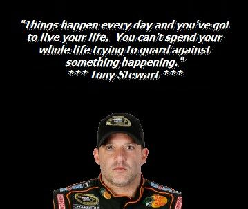 Tony Stewart Inspirational Quotes Tony Stewart Nascar