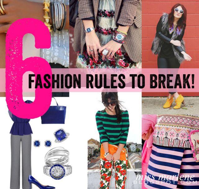 6 fashion rules to BREAK! | Miss Marlene