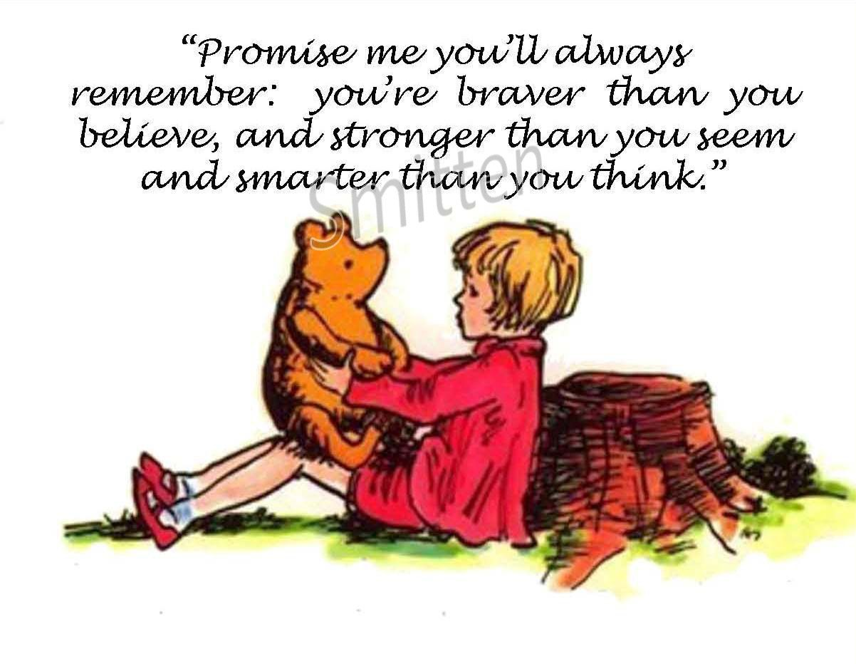 Pin By Brittany Brennan On Quotes Worth Pinning Disney Brave Quotes Christopher Robin Quotes Winne The Pooh