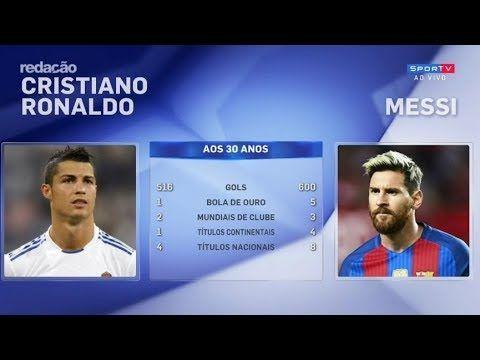 4721b6e47c MESSI 600 GOLS Comparação de Messi e Cristiano Ronaldo aos 30 anos - a.