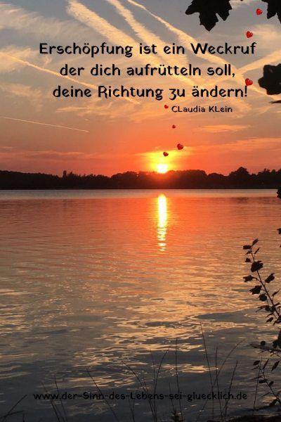 Sprüche und Zitate: #Sprüche #Zitate #Worte #Erschöpfung #Leben #Weckruf #Ric... -