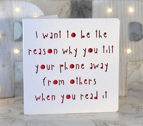 I want to be the reason why you tilt your phone away from others sarcastic birthday sexy birthday card silly love card funny birthday card sexting bookmarktalkfo Gallery