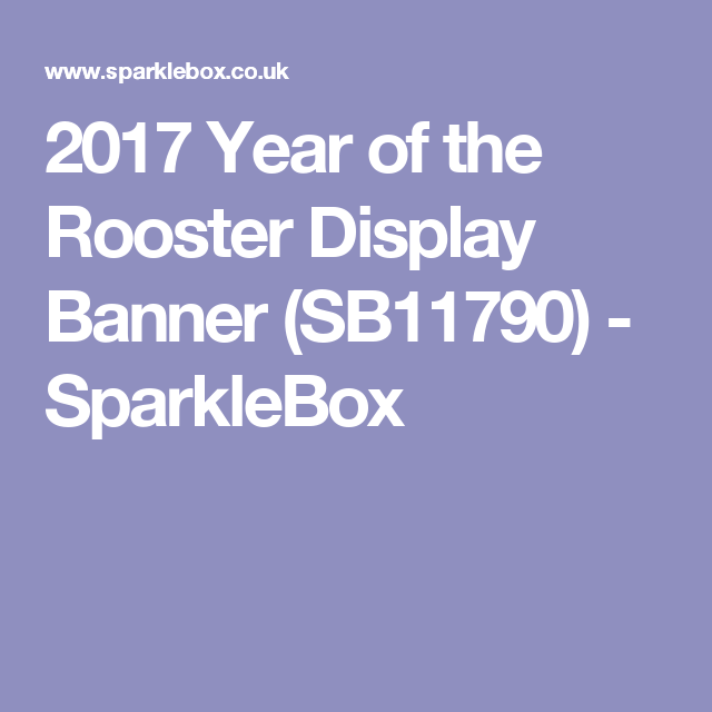 2017 year of the rooster display banner sb11790 sparklebox asian new yearchinese