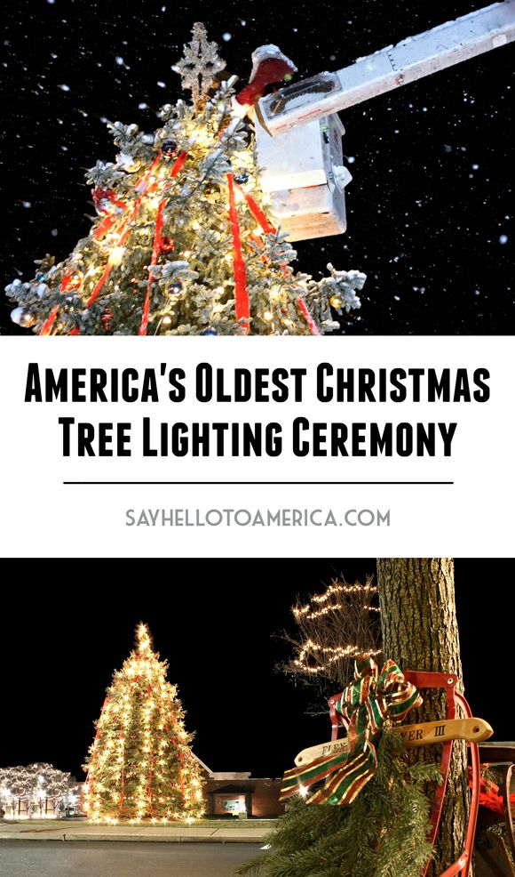 America S Oldest Community Christmas Tree Lighting Ceremony Christmas Tree Lighting Tree Lighting Christmas Tree