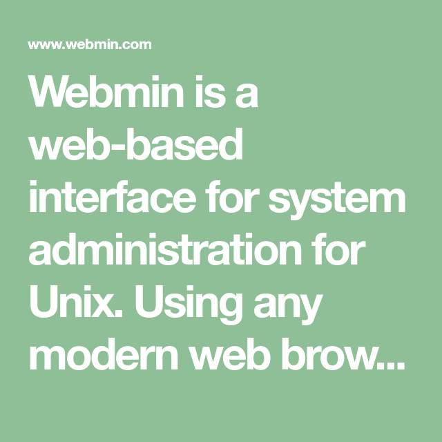Webmin Is A Web-based Interface For System Administration