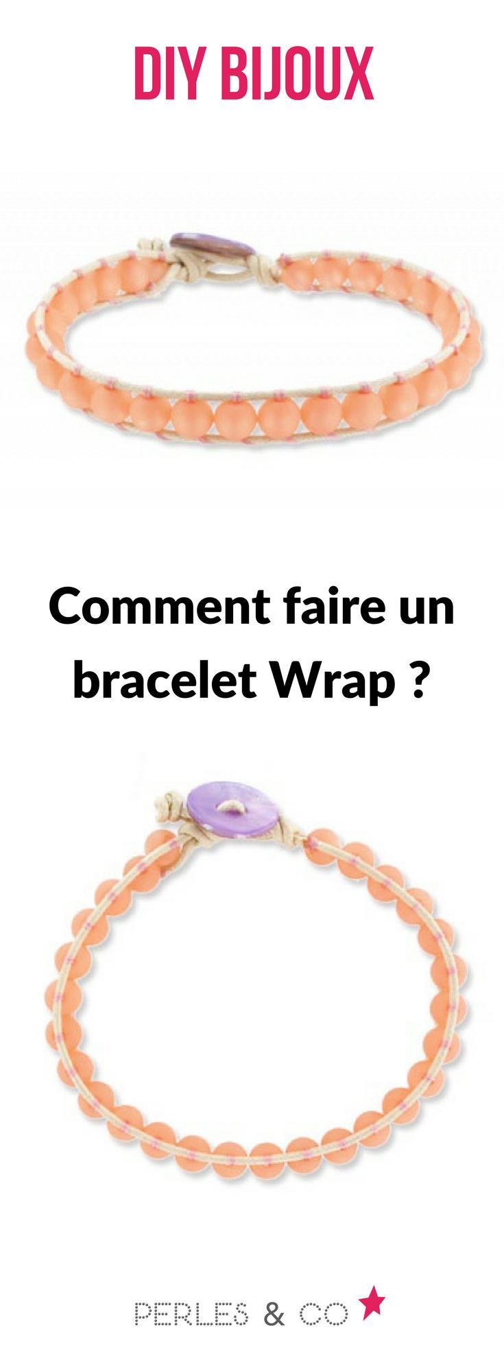 comment faire un bracelet wrap ? retrouvez nos conseils pour