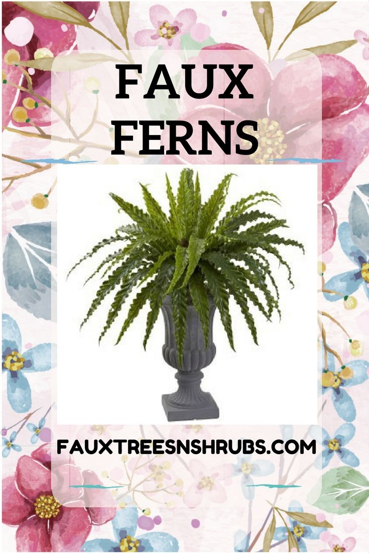 Large Collection Of Artificial Ferns Varieties For Indoor And Outdoor Use As Well
