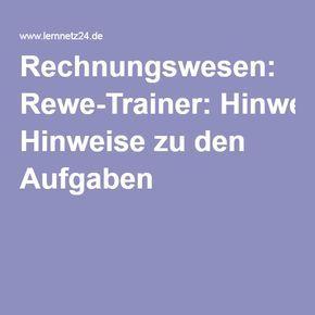 Rechnungswesen Rewe Trainer Hinweise Zu Den Aufgaben Rechnungswesen Industriekauffrau Rewe