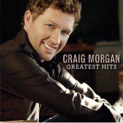 Craig Morgan's Greatest Hits