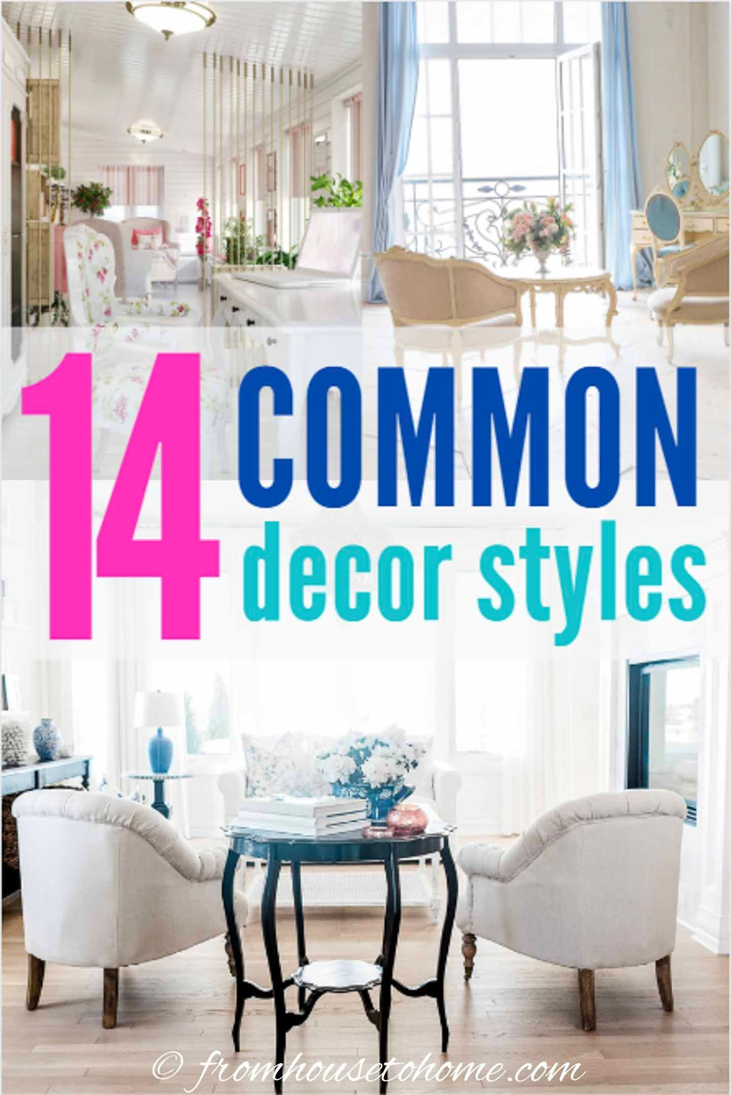 Trying To Find Your Interior Design Style Let The Interior Decorating Styles Matrix Help You To Choose The Styles Tha