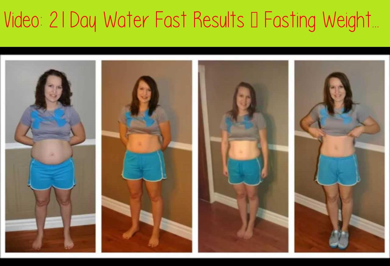 21 Day Water Fast Results - Fasting Weight LossLearn The 21