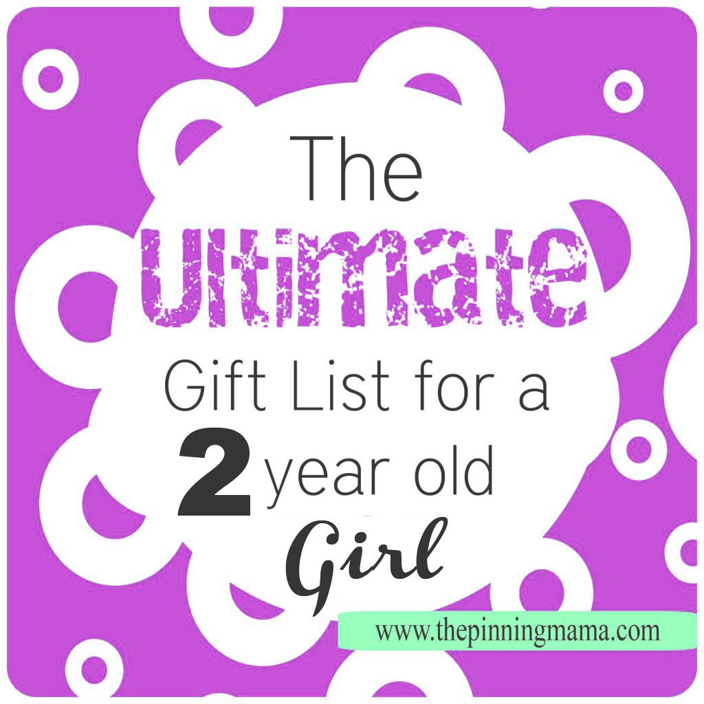Cool Gifts This Year Part - 30: Best Gift Ideas For A 2 Year Old GIRL-- Every Present Idea You Need