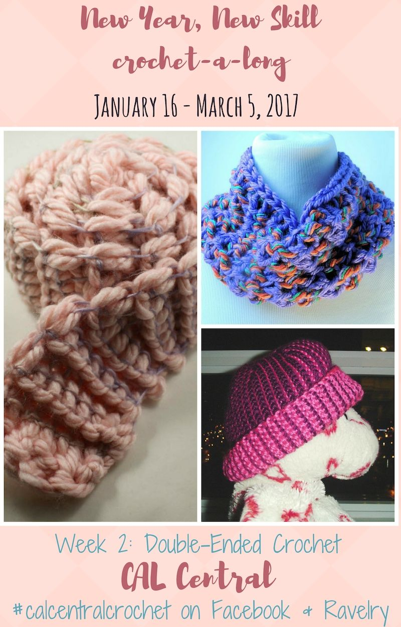 New Year, New Skill CAL Week 2: Double-Ended Crochet   16 march ...