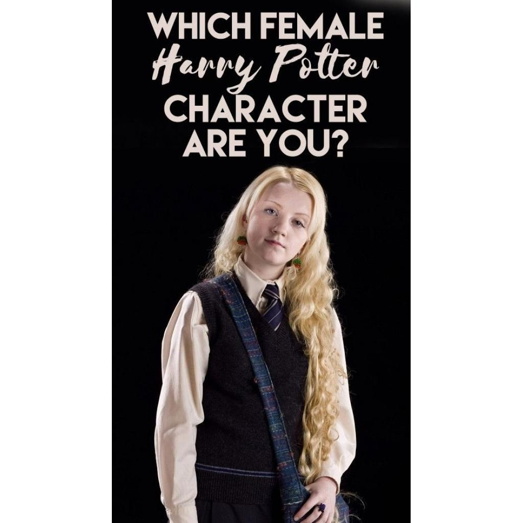 Which Female Harry Potter character are you? Female