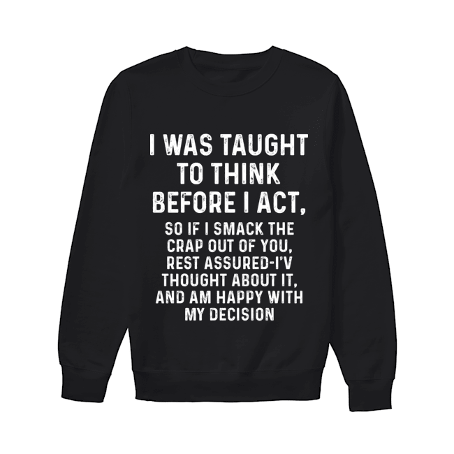 SO IF I SMACK THE CRAP Funny Shirts Funny T Shirts For Woman and Men