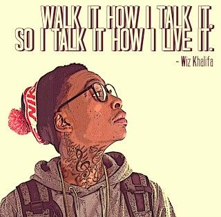 Lyrics, rap, wiz khalifa, quotes | words n wordkeepers | Wiz