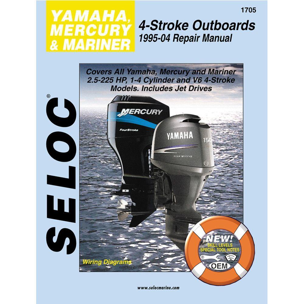 Seloc Service Manual - Yamaha/Mercury/Mariner - 4 Stroke - 1995-04