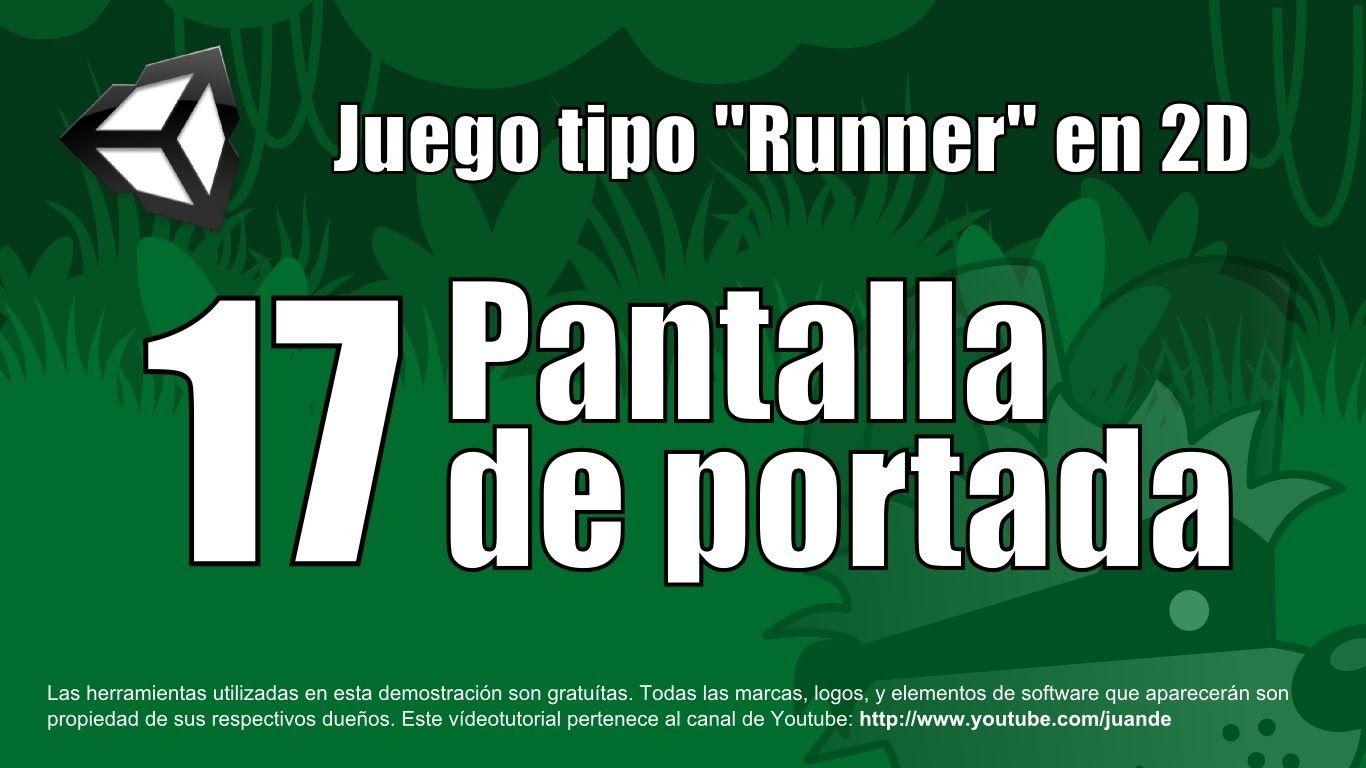 17 - Pantalla de portada - Tutorial Unity 2D en español