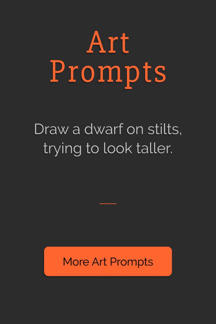 Draw a dwarf on stilts, trying to look taller. | Art Prompts | Eledris