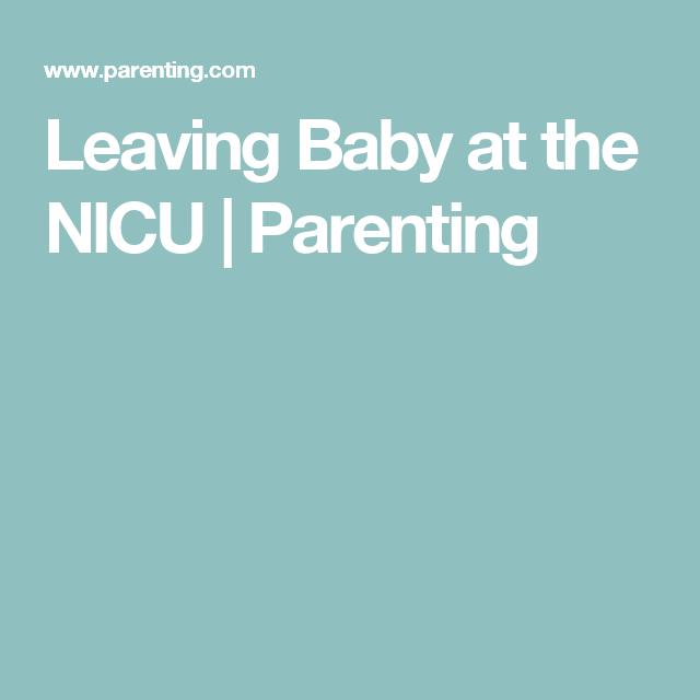 leaving baby at the nicu survival guide and babies rh pinterest co uk Nicu Nurse Clip Art Neonatal Nicu Nurse