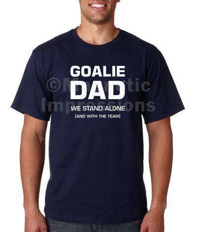 a79a57d6de942 Men's Goalie Dad T-Shirt | Shop Magnetic Impressions Products ...