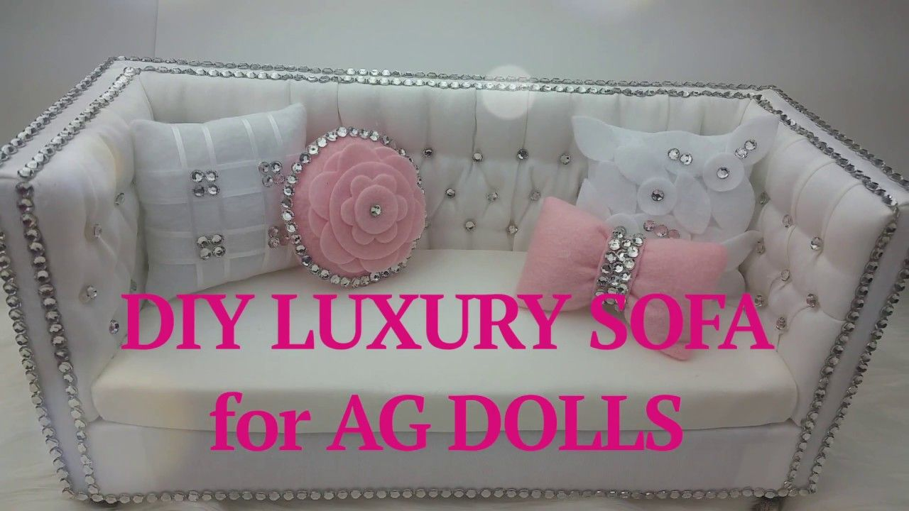 DIY Luxury Sofa for AG Doll - YouTube