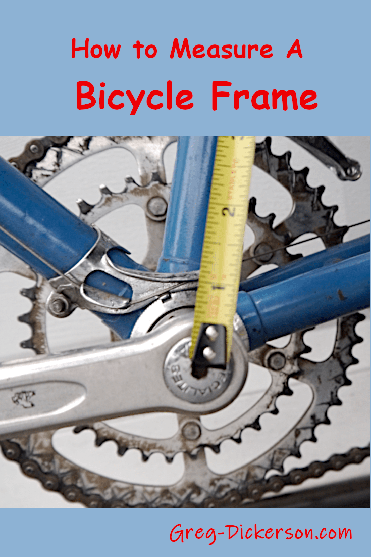 How To Measure A Bicycle Frame Bicycle Frame Bicycle Frame Size
