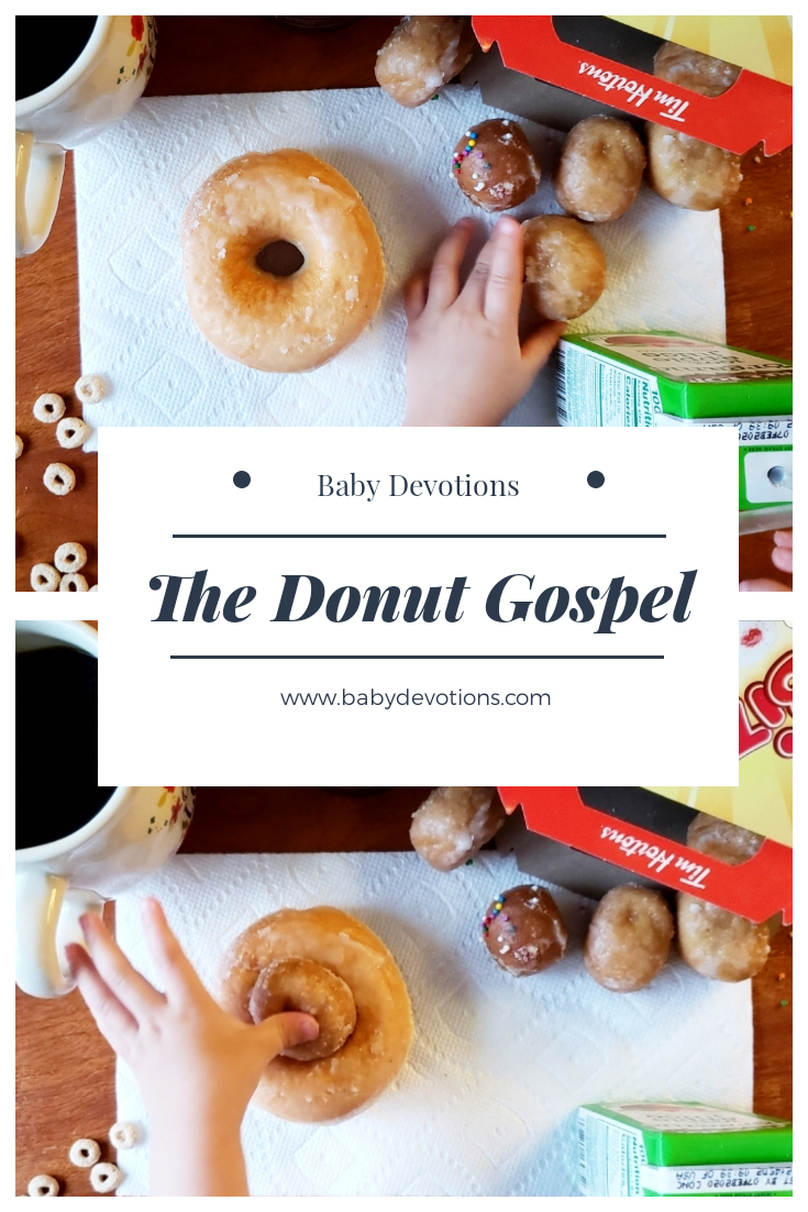 dffa862a4 The Donut Gospel: A Donut Day Devotion for Toddlers – Baby Devotions ...